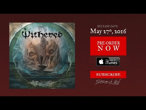 Withered - Feeble Gasp (Official Premiere)