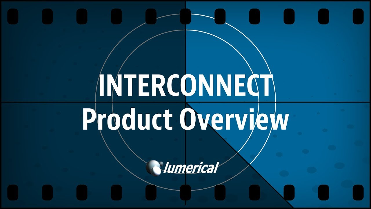 Lumerical INTERCONNECT | Photonic Integrated Circuit Design Tool