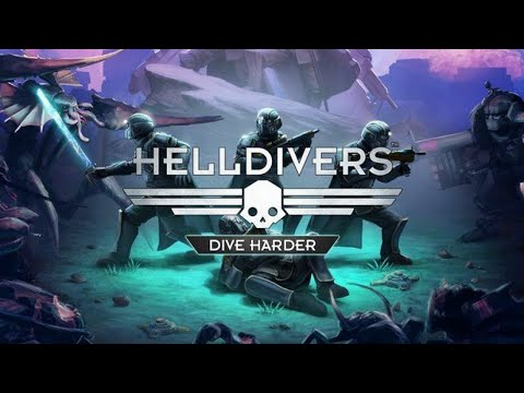 Oh, Dive Harder Daddy! - Helldivers Gameplay |