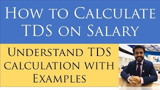 How to Calculate TDS on Salary|TDS Calculations|Brief understanding of TDS U/S 192|