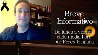 Breve Informativo - Noticias Forex del 16 de Noviembre 2018