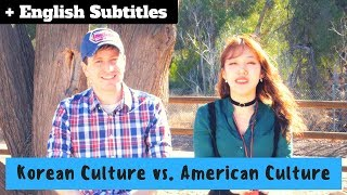 Korean vs. American Culture Differences | 한국문화와 미국문화의 차이