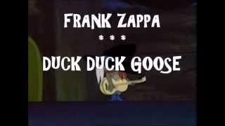 FRANK ZAPPA --DUCK DUCK GOOSE