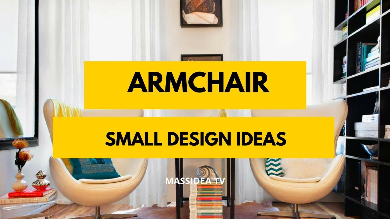 50 Best Small Space Armchair Design Ideas For Small Room Youtube