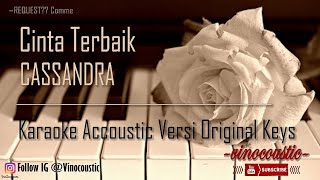 Download lagu Cassandra - Cinta Terbaik Karaoke Piano Versi Original Keys