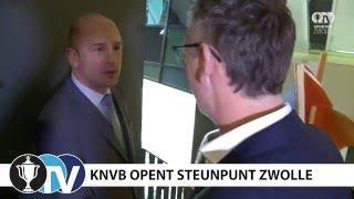 Sportief Zwolle - Officiële opening KNVB steunpunt Zwolle