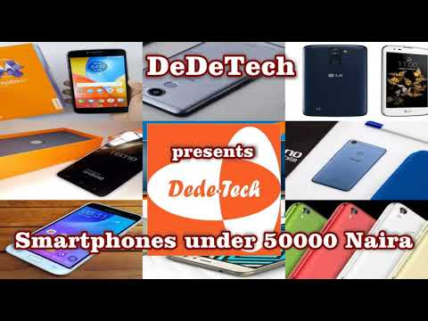 Best Smartphones under 50000 Nigeria
