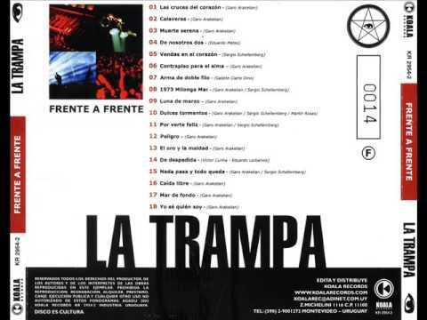 LA TRAMPA-Frente a Frente [Full Album]