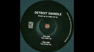 Detroit Swindle - The Break Up |Heist Recordings|