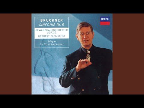 Bruckner: Symphony No. 9 in D Minor - 1. Feierlich. Misterioso