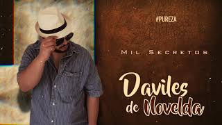 Daviles de Novelda - Mil Secretos (Audio Oficial).mp3