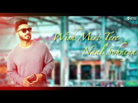 Wish    Shahjeet Bal    Full Song    Trending Musik     New Punjabi Song 2018