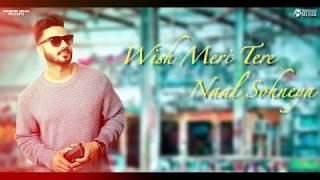 Wish || Shahjeet Bal || Full Song || Trending Musik ||  New Punjabi Song 2018