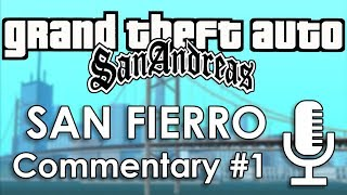 Speedrun Commentary: San Fierro Part 1 | GTA: San Andreas