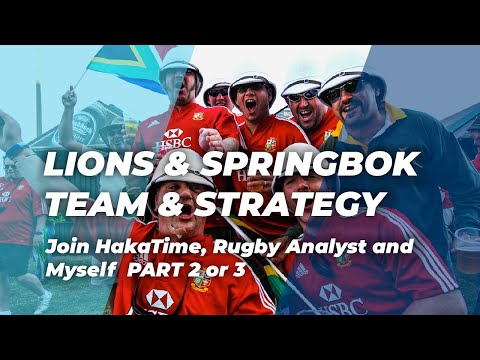 Lions & Springbok Team & Strategy Analysis | Part 2 | Lions Rugby Tour 2021