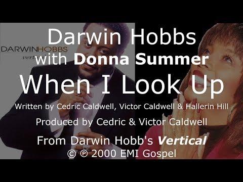 "Donna Summer and Darwin Hobbs - When I Look Up LYRICS - HQ ""Vertical"" 2000"