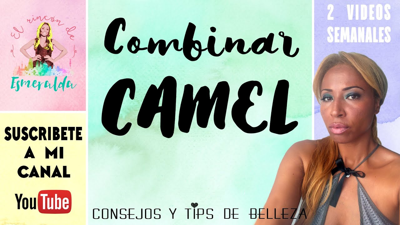 b0c5ae7c40 color CAMEL  ¿como combinarlo   150 - YouTube