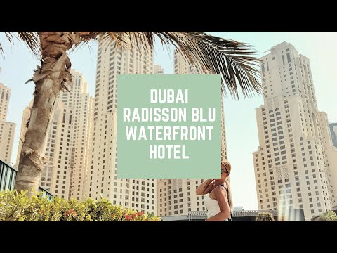 Radisson Blu Dubai Waterfront Hotel - 5 star hotel in Dubai