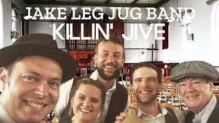 Jake Leg Jug Band - Killin' Jive (live at Bude Jazz Festival)