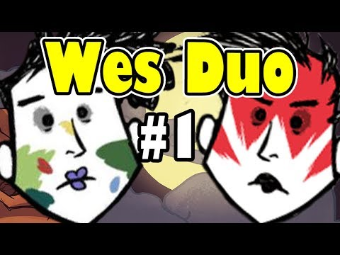 Wes Duo Challenge - Don't Starve Together - Part 1 (NEW WORLD)