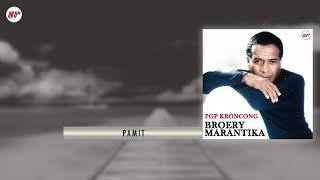 Broery Marantika - Pamit (Versi Keroncong) (Official Audio)