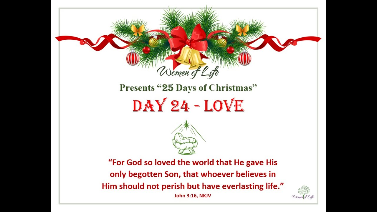 25 Days of Christmas - Day 24 - Love