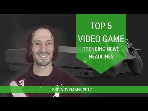 General Gaming Top 5 Video Game News Headlines 3rd November 2017