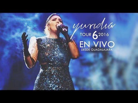 """Yuridia - """"Tour 6 2016"""" / Concierto Completo (Guadalajara)"""