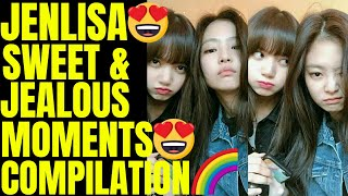 Jenlisa Jealous & Sweet Moments Compilation 😍