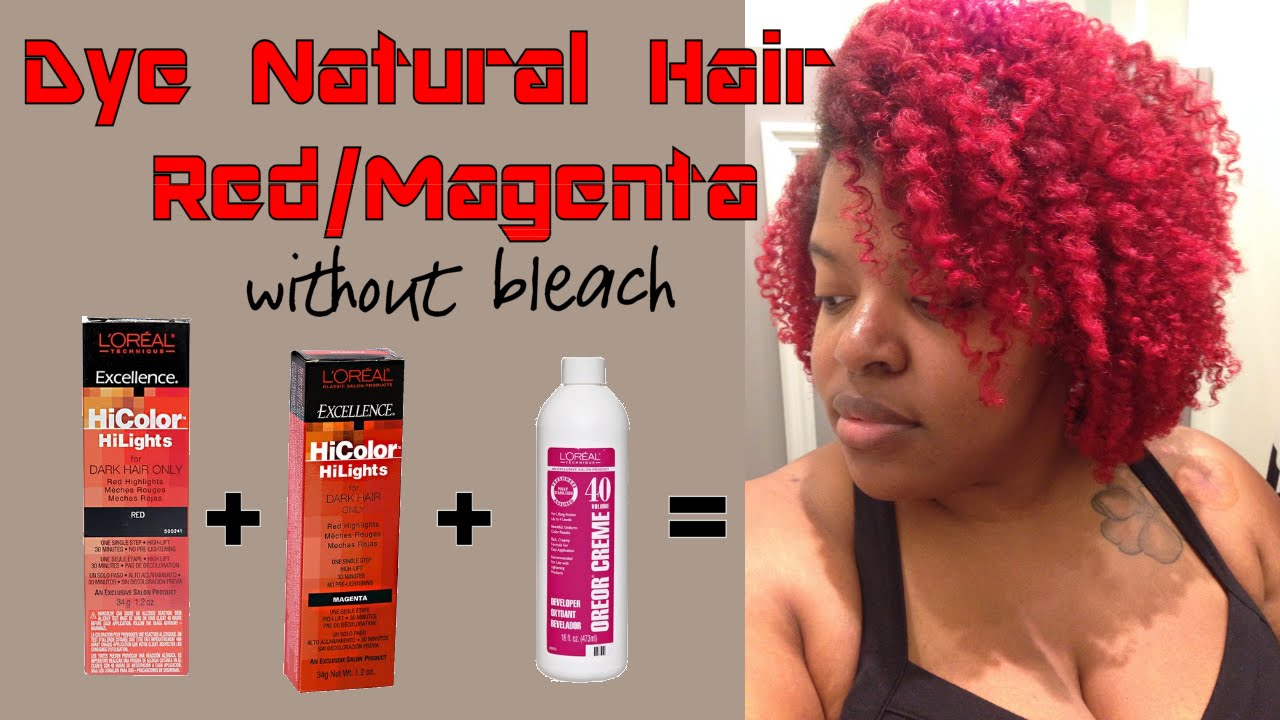 Dye Natural Hair Red Or Magenta Without Bleach Using Loreal Hicolor