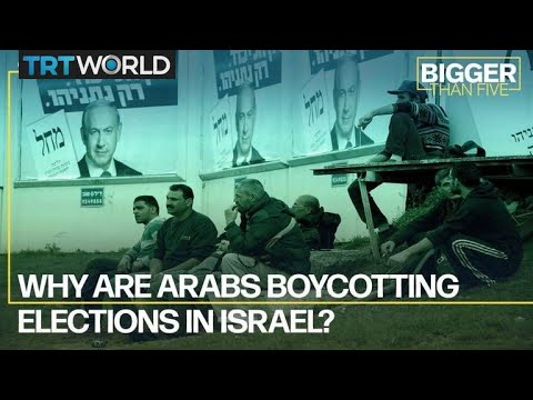 Why Are Some Arabs Boycotting Israel's Elections?