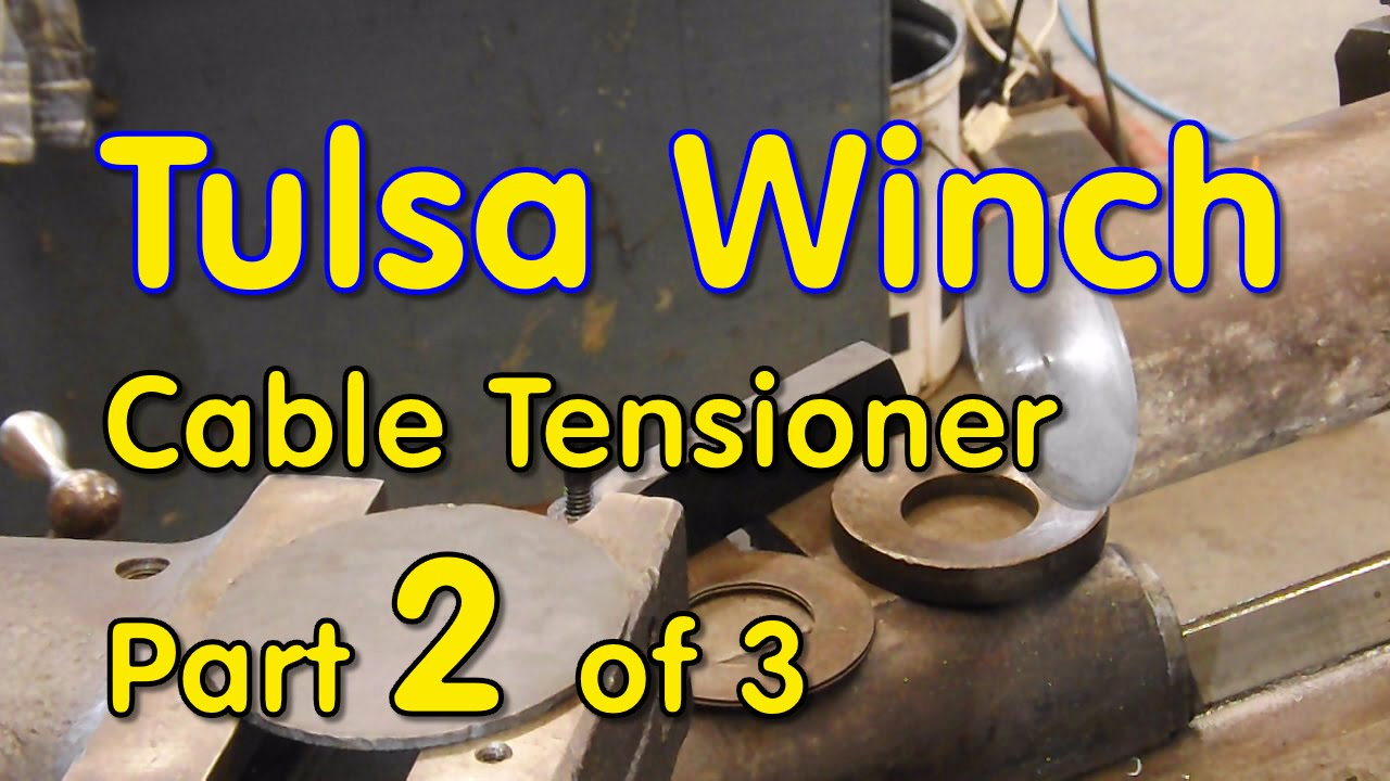 Tulsa Winch Cable Tensioner -part 2 of 3