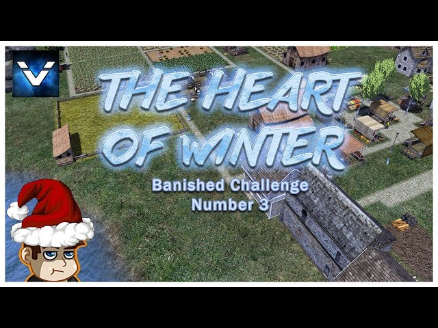 Banished Challenge #3 - The Heart of Winter - Vaypah - Part 5