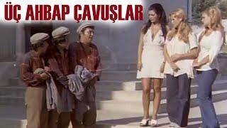 Üç Ahbap Çavuşlar (1975)   Halit Akçatepe & Arzu Okay