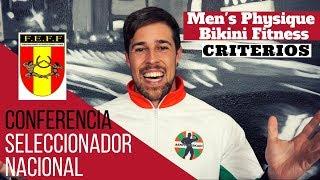 IFBB C.Seleccionador Nacional & Criterios Men'sPhysique y Bikini Fitness
