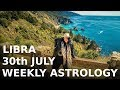 Libra Weekly Astrology July 30th 2018