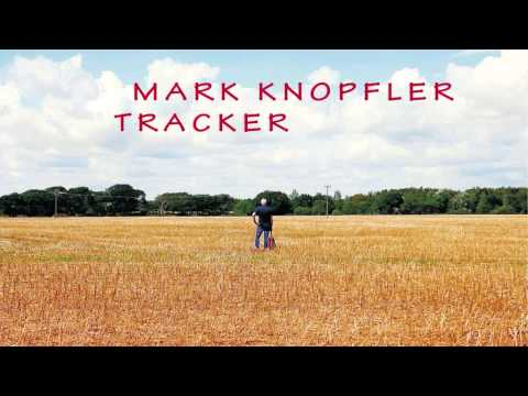 Mark Knopfler-Hot Dogs (Tracker 2015)