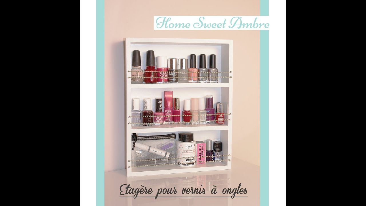 r alisation d 39 une tag re vernis ongles youtube. Black Bedroom Furniture Sets. Home Design Ideas