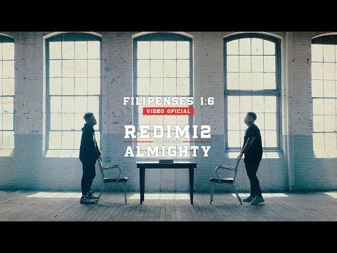Redimi2  ft. Almighty - Filipenses 1:6 (Video Oficial) Extended Version