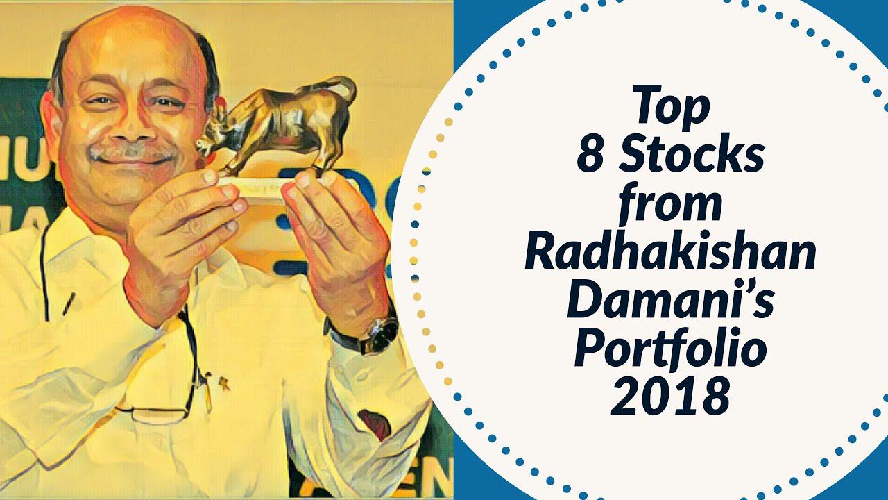 Top 8 Stocks from Radhakishan Damani's Portfolio 2018