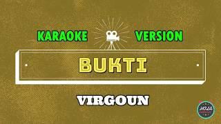 Karaoke Bukti - Virgoun | Karaoke Lagu Pop Hits Indonesia | Instrumen Dengan Lirik