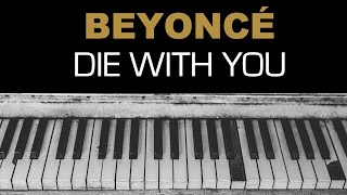 Beyonce - Die With You Single Version Karaoke Instrumental Acoustic Piano Cover Lyrics On Screen