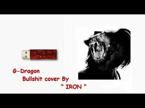 G-Dragon Bullshit Cover By