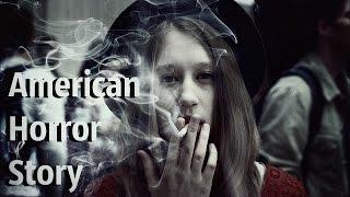 American Horror Story. АИУ. BΔRNΔCŁEBØÏ – fell apart.