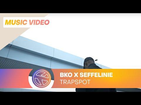 BKO - Trapspot ft. Seffelinie (Prod. Monsif)