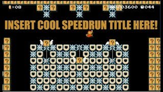 """Insert Cool Speedrun Title Here"" A Tricky Super Mario Maker Speedrun Made Using 12 Items!"
