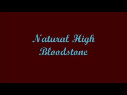 Natural High - Bloodstone (Lyrics)