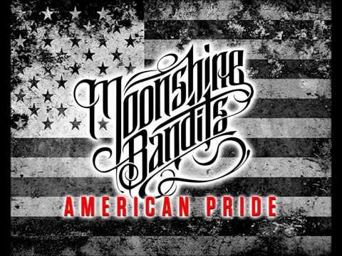 Moonshine Bandits - American Pride