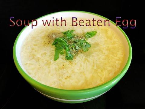 Soup with Beaten Egg Recipe : ซุปไข่เมนูอาหารเช้าทำง่ายเสร็จเร็วและอร่อย