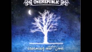 OneRepublic - Dream Out Loud - Apologize